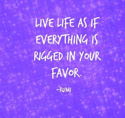 Life Rigged Rumi Quote